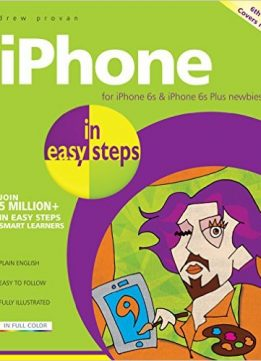Download iPhone in easy steps, 6th edition: Covers iOS 9