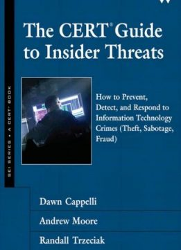 Download ebook The CERT Guide to Insider Threats
