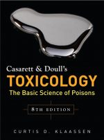 Casarett &Doull's Toxicology: The Basic Science of Poisons, Eighth Edition