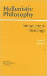Hellenistic Philosophy: Introductory Readings, 2nd edition