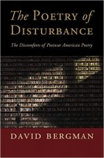 The Poetry of Disturbance: The Discomforts of Postwar American Poetry