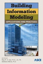 Building Information Modeling: Applications and Practices