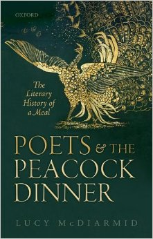 Download ebook Poets & the Peacock Dinner: The Literary History of a Meal
