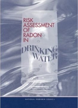 Download Risk Assessment of Radon in Drinking Water