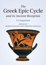 The Greek Epic Cycle and its Ancient Reception: A Companion