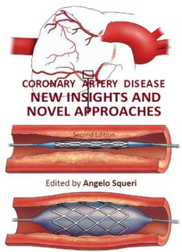 Download ebook Coronary Artery Disease: New Insights & Novel Approaches