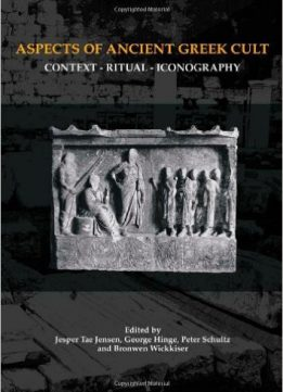 Download Aspects of Ancient Greek Cult: Context, Ritual & Iconography