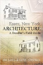 Essex, New York Architecture: A Doodler's Field Guide