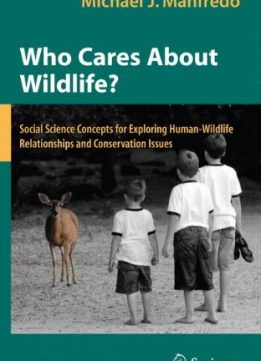 Download ebook Who Cares About Wildlife?