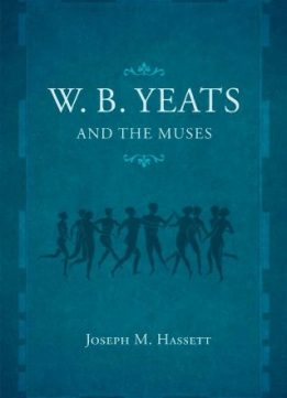 Download ebook W.B. Yeats & the Muses