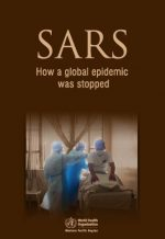 SARS how a global epidemic was stopped