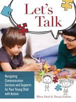 Let's Talk:Navigating Communication Services and Supports for Your Young Child with Autism