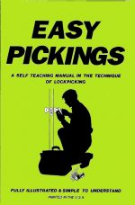 Charles Edward Remington III – Easy Pickings: a Self Teaching Manual for the Technique of Lockpicking