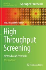 High Throughput Screening: Methods and Protocols, 3 edition