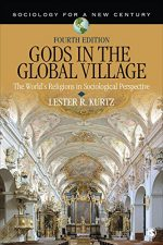 Gods in the Global Village: The World's Religions in Sociological Perspective