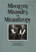 R. Howard Bloch, Frances Ferguson – Misogyny, Misandry, and Misanthropy