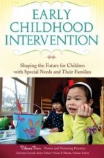 Early Childhood Intervention: Shaping the Future for Children with Special Needs and Their Families