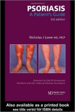 Psoriasis: A Patient's Guide, Third Edition