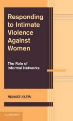 Responding to Intimate Violence against Women: The Role of Informal Networks