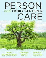 2014 AJN Award Recipient Person and Family Centered Care 1st Edition