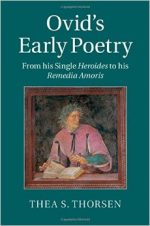 Ovid's Early Poetry: From his Single Heroides to his Remedia Amoris