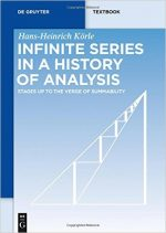 Infinite Series in a History of Analysis: Stages Up to the Verge of Summability