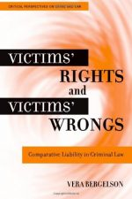 Victims' Rights and Victims' Wrongs