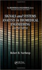 Signals and Systems Analysis In Biomedical Engineering, 2nd Edition