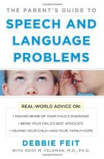 The Parent's Guide to Speech and Language Problems