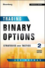 Trading Binary Options: Strategies and Tactics, Second Edition