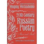 Twentieth (20th) Century Russian Poetry: Silver And Steel: An Anthology