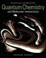 Physical Chemistry: Quantum Chemistry and Molecular Interactions
