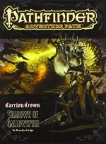 Pathfinder Adventure Path: Carrion Crown Part 6 – Shadows of Gallowspire