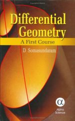 Differential Geometry: A First Course