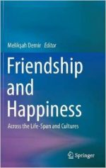 Friendship and Happiness: Across the Life-Span and Cultures