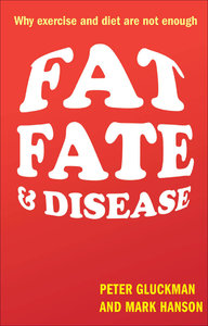Download ebook Fat, Fate, & Disease: Why exercise & diet are not enough