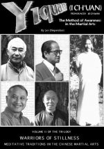 The Tao of Yiquan: The Method of Awareness in the Martial Arts