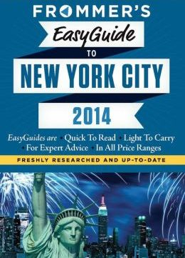 Download ebook Frommer's EasyGuide to New York 2014