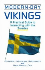 Modern-Day Vikings: A Pracical Guide to Interacting with the Swedes