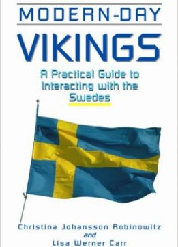 Download ebook Modern-Day Vikings: A Pracical Guide to Interacting with the Swedes