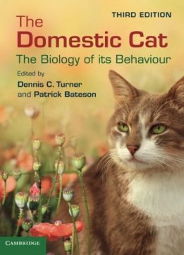 Download ebook The Domestic Cat: The Biology of its Behaviour, 3 edition