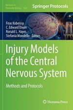 Injury Models of the Central Nervous System: Methods and Protocols