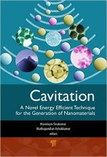 Cavitation: A Novel Energy-Efficient Technique for the Generation of Nanomaterials