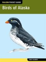 Birds of Alaska: A Falcon Pocket Guide