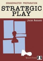 Grandmaster Preparation: Strategic Play