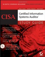 CISA: Certified Information Systems Auditor Study Guide