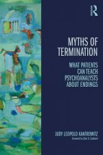 Myths of Termination: What patients can teach psychoanalysts about endings