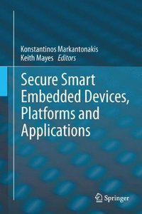 Download ebook Secure Smart Embedded Devices, Platforms & Applications