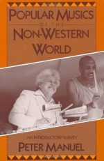 Popular Musics of the Non-Western World: An Introductory Survey