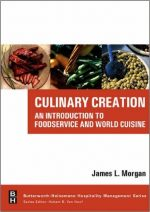 James Morgan – Culinary Creation: An Introduction to Foodservice and World Cuisine